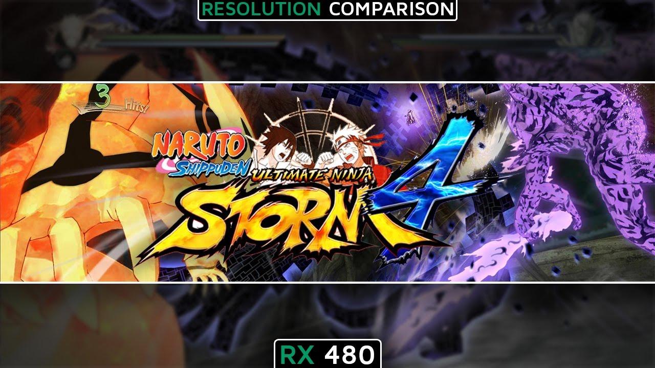 RX 480 | FX-8320 Naruto Shippuden: Ultimate Ninja Storm 4 (Resolution  Comparison) (1080p60FPS)