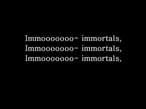 Immortals   Fall Out Boy Lyrics