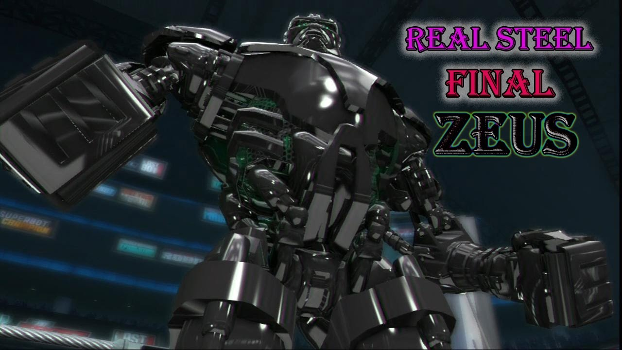 real steel final- zeus(wrb champion)how to get zeus in the game