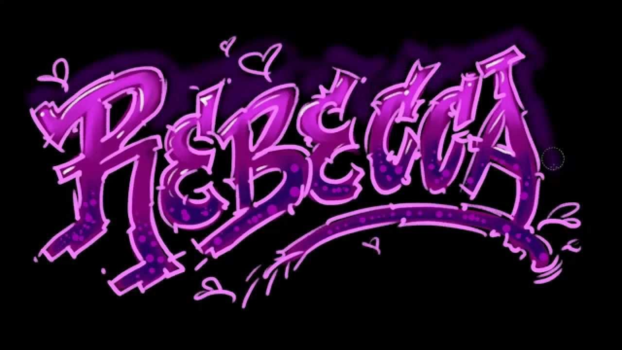 Personalized Name Art Rebecca In Graffiti Letters Bp Youtube