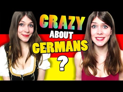 Why is Everyone CRAZY About GERMANS?