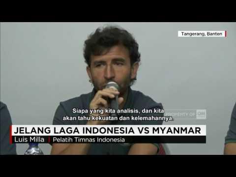 Jelang Laga Persahabatan Timnas U-22 Indonesia vs Myanmar ; Ujian Pertama Luis Milla