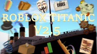 Roblox Titanic 2.5 Trailer [OFFICIAL]