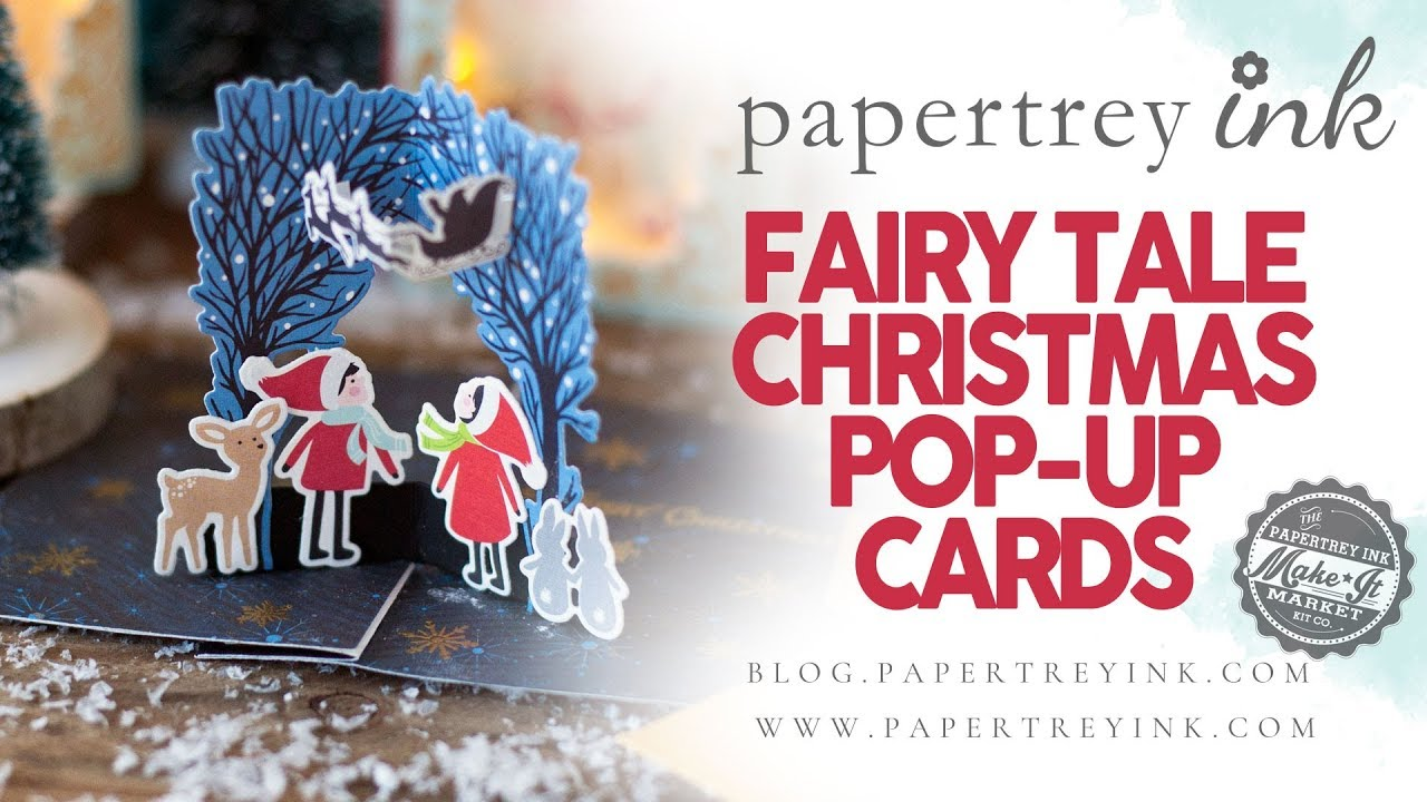 Make It Market Fairy Tale Christmas Project Ideas Pop Up Cards