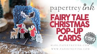 Make It Market Fairy Tale Christmas Project Ideas: Pop-up Cards