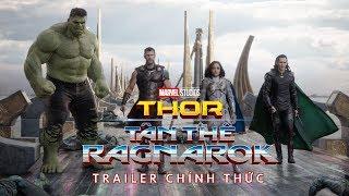 Thor: Tận Thế Ragnarok  Trailer Chính Thức