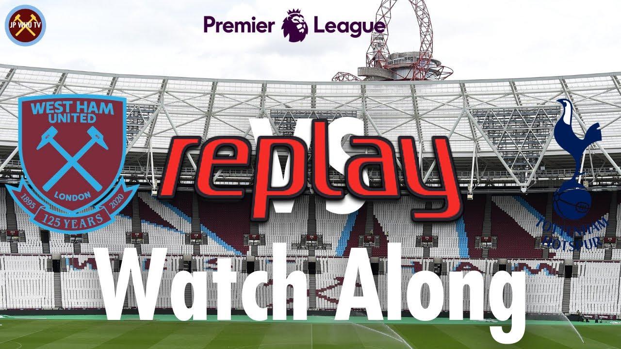 West Ham Vs. Tottenham Hotspur Live Watch Along With | Premier League