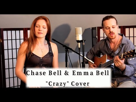 Chase Bell & Emma Bell Crazy Gnarls Barkley Cover