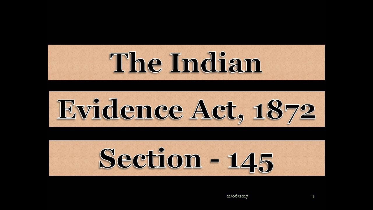 SECTION 145 OF EVIDENCE ACT