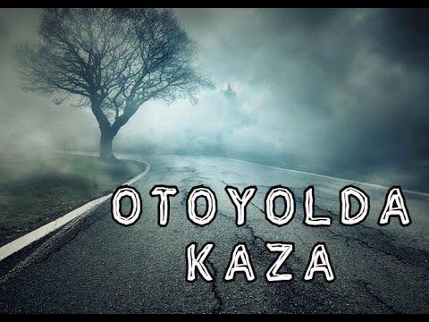 Otoyolda Kaza - Gerilimli Hikâye