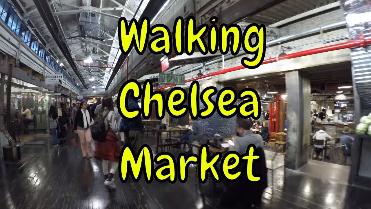 ᴷ Walking Tour Of Chelsea Market In Manhattan Nyc At 10th Avenue 15th Street Youtube