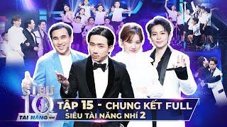 SIÊU TÀI NĂNG NHÍ 2 - CHUNG KẾT | Trấn Thành, Hari Won, Quyền Linh, Gil Lê phải BẬT KHÓC vì xúc động