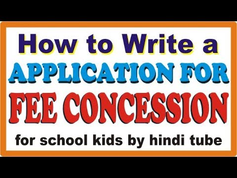 How to Write a Application for Fee Concession for school kids by hindi tube  rohit