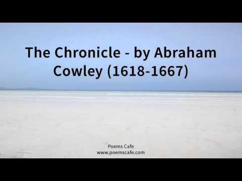 The Chronicle   by Abraham Cowley