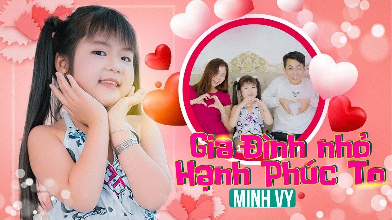 Gia Đình Nhỏ Hạnh Phúc To ♪ Bé Minh Vy [MV Official] ☀ Ca Nhạc Thiếu Nhi Cho Bé