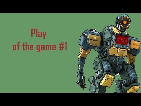 Play of the game - Best Apex legends gameplay #1