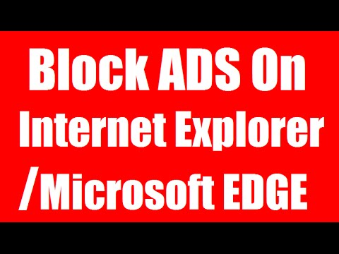 How to Block Ads on Internet Explorer 9 10 and 11 (Easy tutorial 2015)