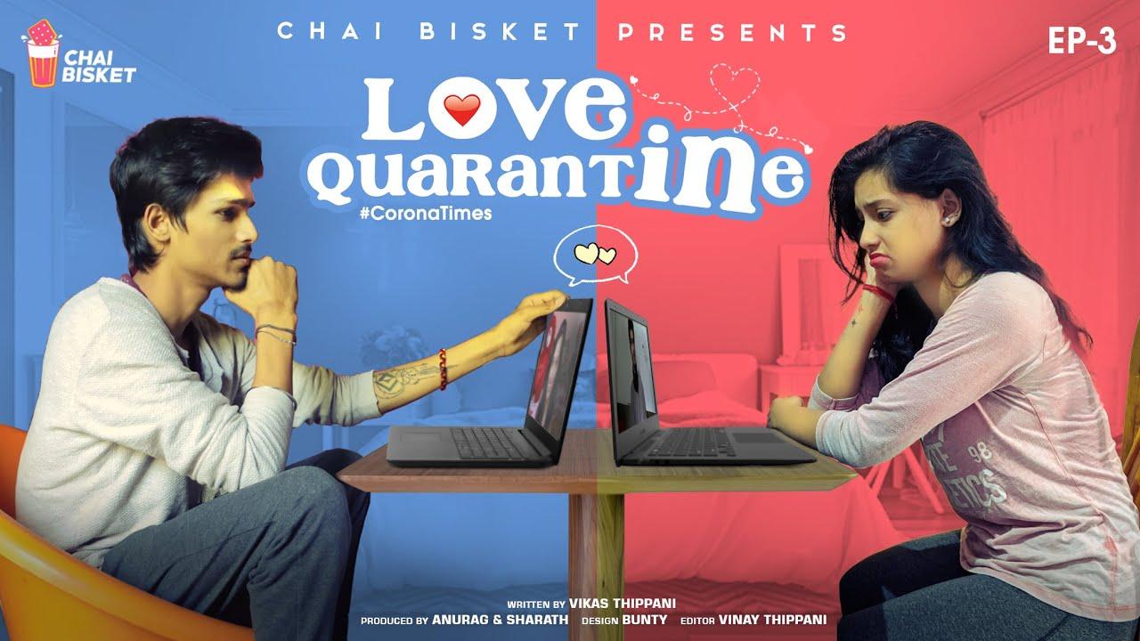 Corona Times | E03/07 - Love in Quarantine | Chai Bisket
