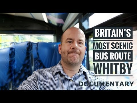 Britain's Most Scenic Bus Route Whitby Documentary