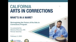 What's in a Name? Reimagining the Future of California's Arts in Corrections Program