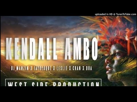 Kendall Ambo – DJ Manzin x Jayblaque x Leslie Chan x Dua Aundi [PNG MUSIC 2017]