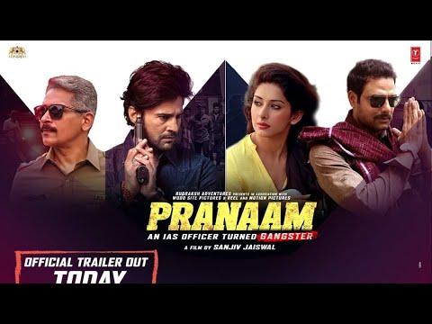 Pranaam movie Official Trailer Starring  Rajeev Khandelwal, Sameksha, Atul Kulkarni