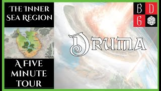 \Pathfinder/ The Inner Sea Region: A 5 Minute Tour - Druma