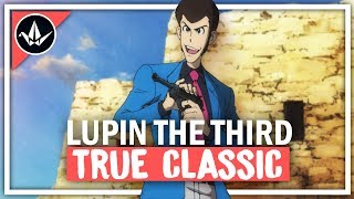 Why Does Nobody Talk About Lupin the Third? | The Anime That Stole My Heart