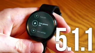 Android 5.1.1 on the Moto 360