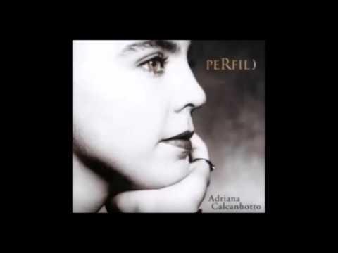 Adriana Calcanhoto -  Perfil