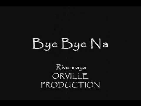 Bye Bye Na - Rivermaya - Lyrics