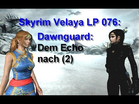 Skyrim Velaya LP076 Dawnguard Dem Echo nach 2