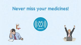 Never Miss Your Medicines!