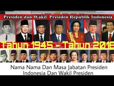 Nama Nama Dan Masa Jabatan Presiden Dan Wakil Presiden Indonesia