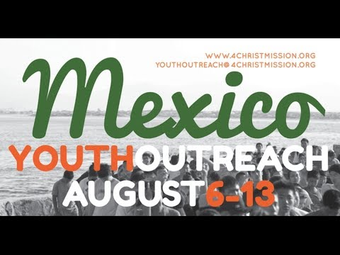Mexico Youth Outreach Promo 2014
