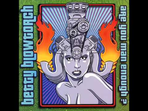 Betty Blowtorch - Are You Man Enough? (Full Album)