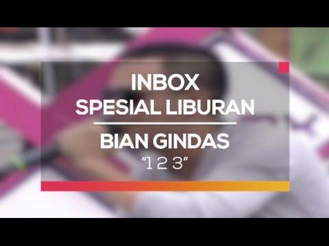 Bian Gindas - 1 2 3 (Inbox Spesial Liburan)