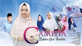 Download Mp3 Camelia : Bidadari Dari Pesantren    Film Santri