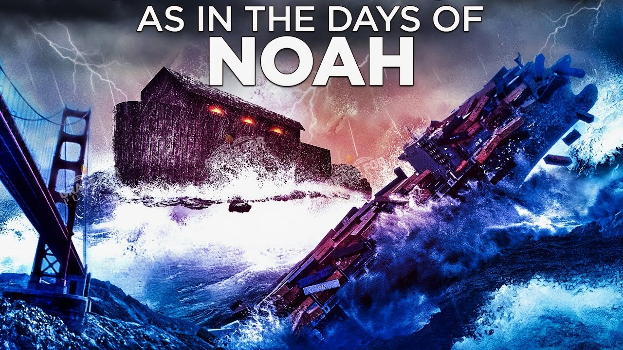Take Heed! Jesus Said The Last Days Would Be Like The Days Of Noah | Act Before Its Too Late