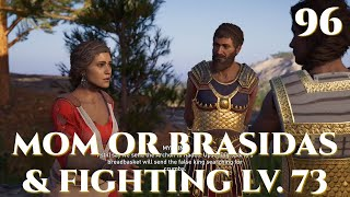 Mom or Brasidas & Fighting Lv. 73 - Assassin's Creed Odyssey Episode 96