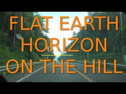 Flat Earth Horizon on The Hill