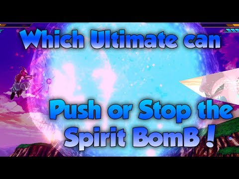 Which Ultimate's can Push back Spirit Bomb!? - Dragon Ball Xenoverse 2 |