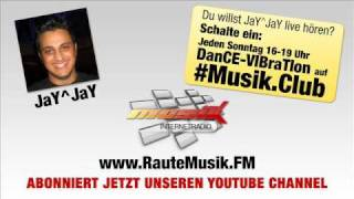 JaYJaY - Daniels Bruder Freund - Das Original nur bei RauteMusik.FM Internetradio