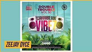 DJ JOE MFALME - DOUBLE TROUBLE 50 (CARRIBEAN EDITION)
