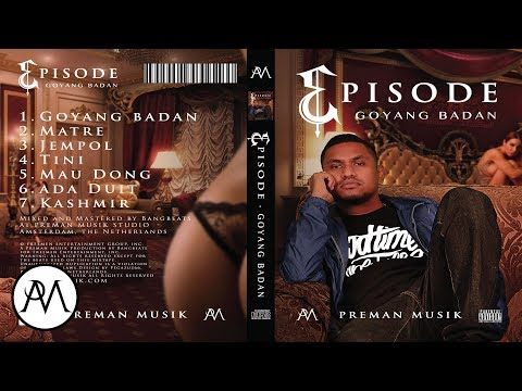 05. Episode - Mau Dong ***OFFICIAL AUDIO***