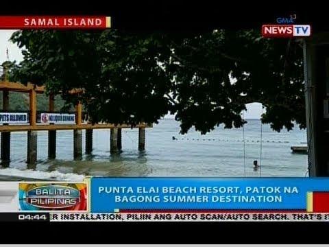BP: Punta Elai Beach Resort, patok na bagong summer destinations