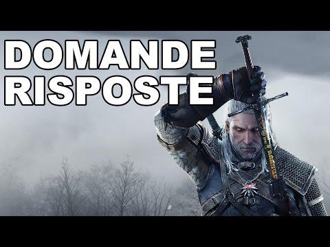 The Witcher 3 - Domande e Risposte