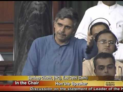Sandeep Dikshit speaks up for the Anna Hazare movement in Parliament