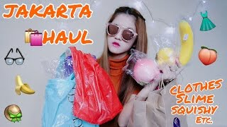 JAKARTA HAUL - DIKASIH BANYAK SLIME YEAYYY [ CLOTHES , SLIME , SQUISH etc ]