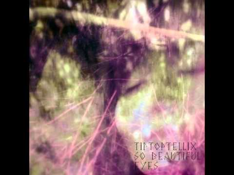 Клип tip top tellix - So Beautiful Eyes